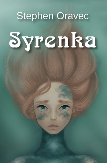 Syrenka by Stephen Oravec cover art